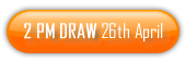 2 PM Draw 26th of April